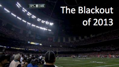 superbowl blackout 2013